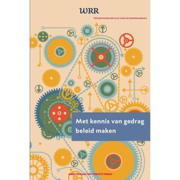Met Kennis Van Gedrag Beleid Maken - Wrr-Rapporten