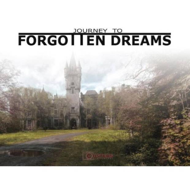 Journey To Forgotten Dreams