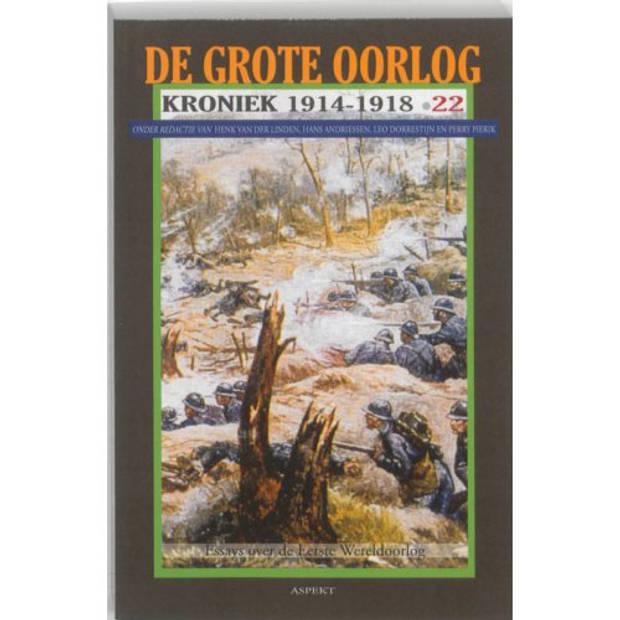 De Grote Oorlog, Kroniek 1914-1918 / 22 - De Grote