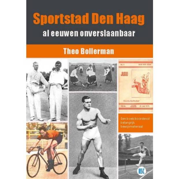 Sportstad Den Haag Al Eeuwen Onverslaanbaar