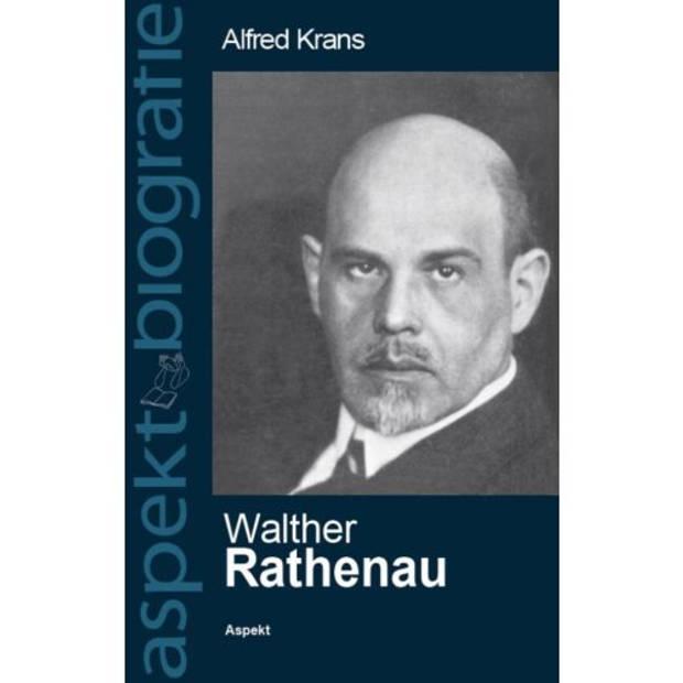 Walther Rathenau - Aspekt Biografie
