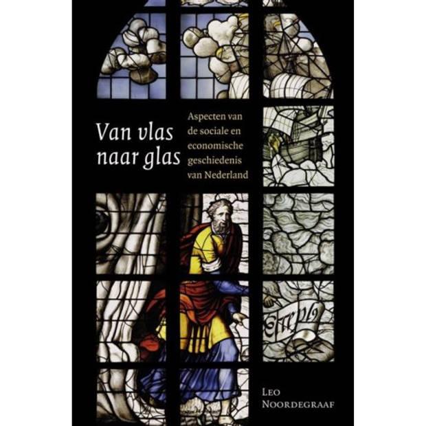 Van vlas naar glas - Amsterdamse Historische Reeks