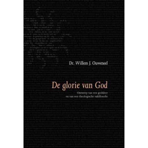 De Glorie Van God - Evangelisch-Dogmatische Reeks