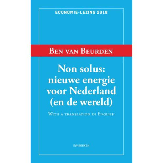Non Solus: Nieuwe Energie Voor Nederland (En De