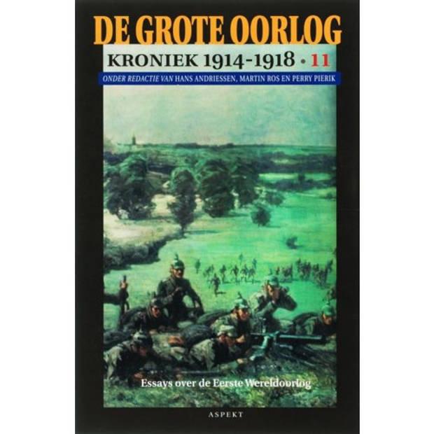 De Grote Oorlog, Kroniek 1914-1918 / 11 - De Grote
