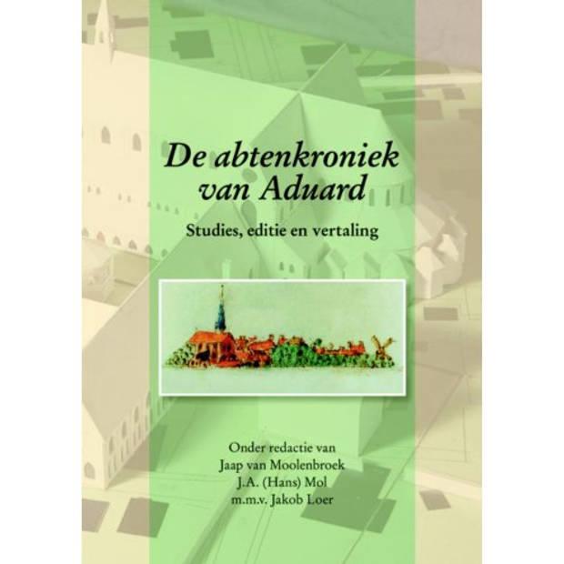 De Abtenkroniek Van Aduard - Middeleeuwse Studies