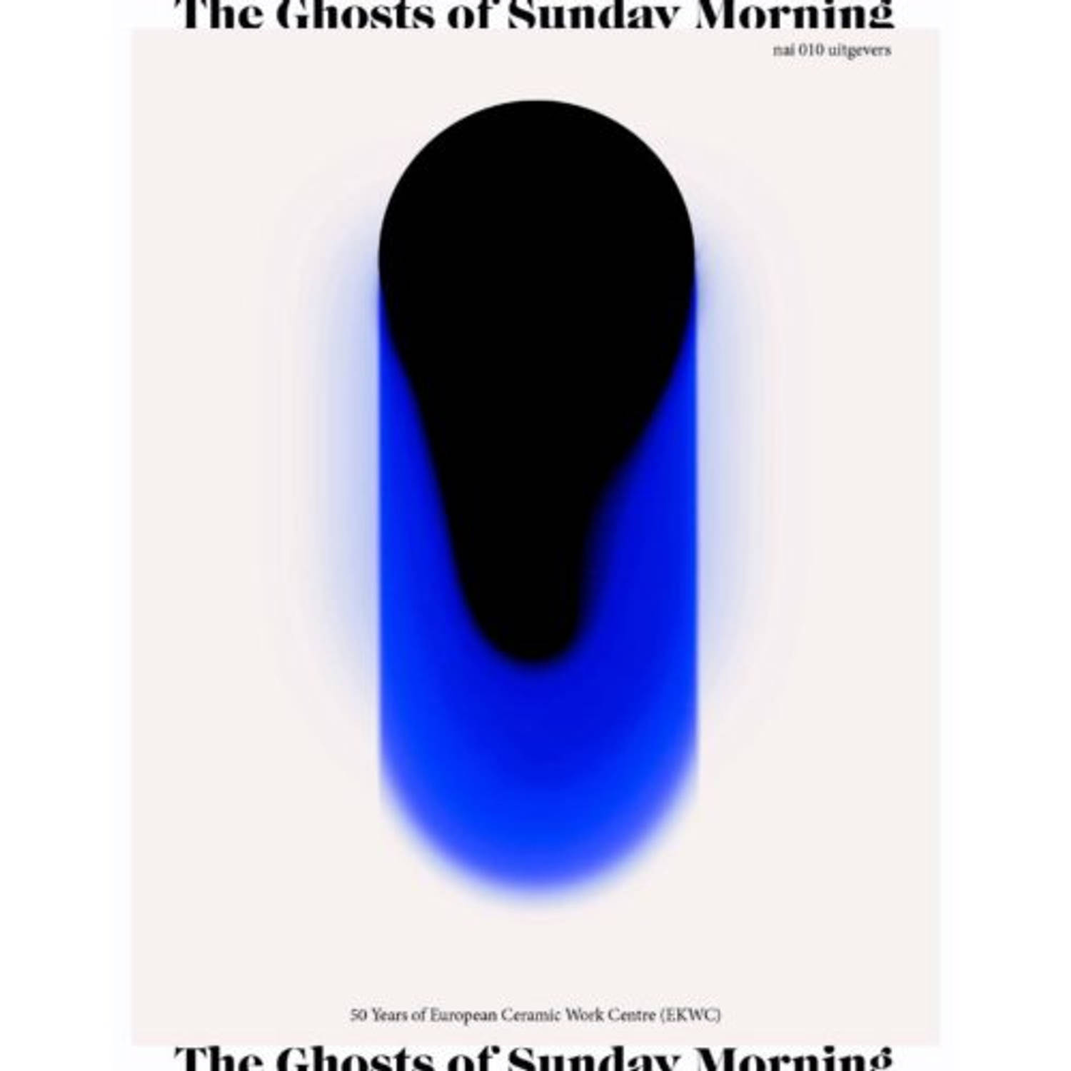 The Ghosts of Sunday Morning