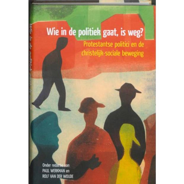 Wie in de politiek gaat, is weg? - Passage-reeks