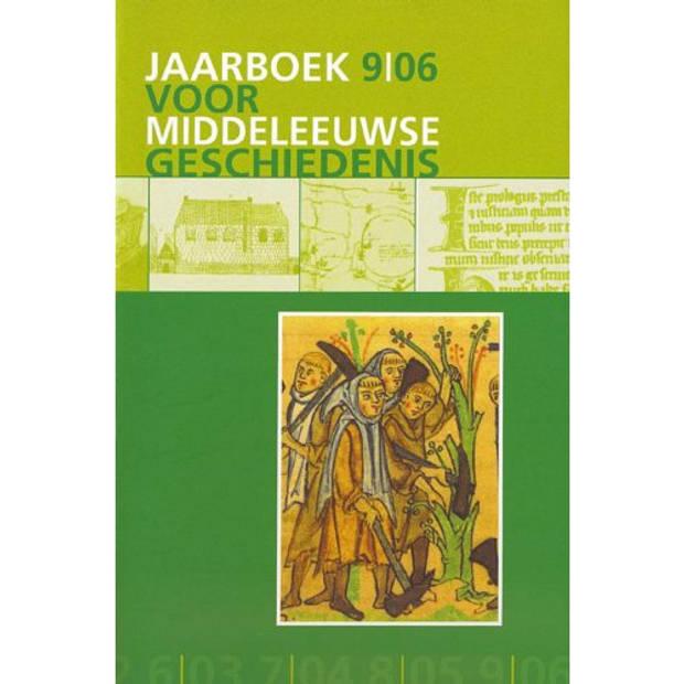 Jaarboek voor Middeleeuwse geschiedenis / 9 2006