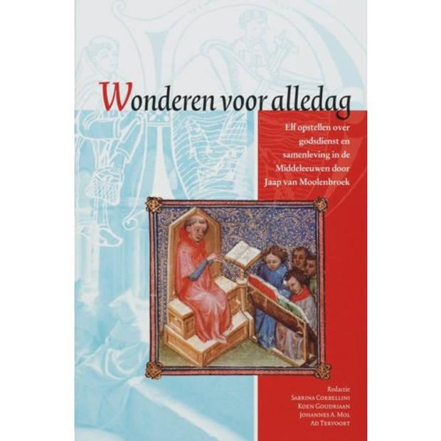 Wonderen Voor Alledag - Middeleeuwse Studies En