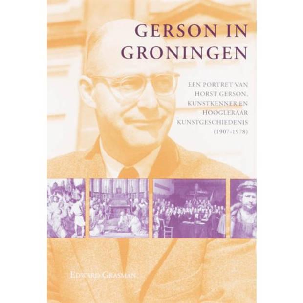 Gerson In Groningen - Studies Over De Geschiedenis