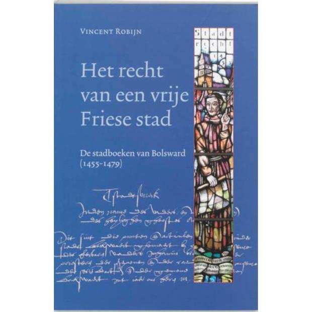 Het recht van een vrije Friese stad - Middeleeuwse