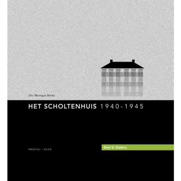 Het Scholtenhuis / 2 Daders