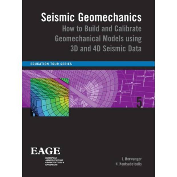 Seismic geomechanics - Education Tour Series