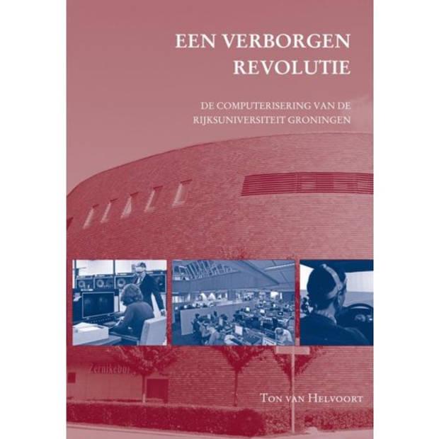 Een Verborgen Revolutie - Studies Over De