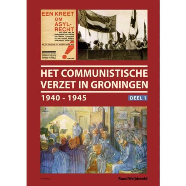 Het Communistische Verzet In Groningen