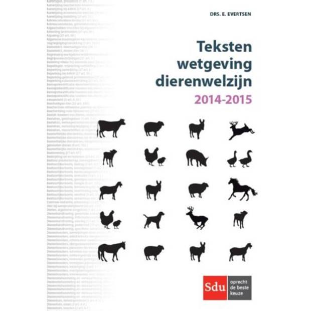 Teksten Wetgeving Dierenwelzijn / 2014 - 2015
