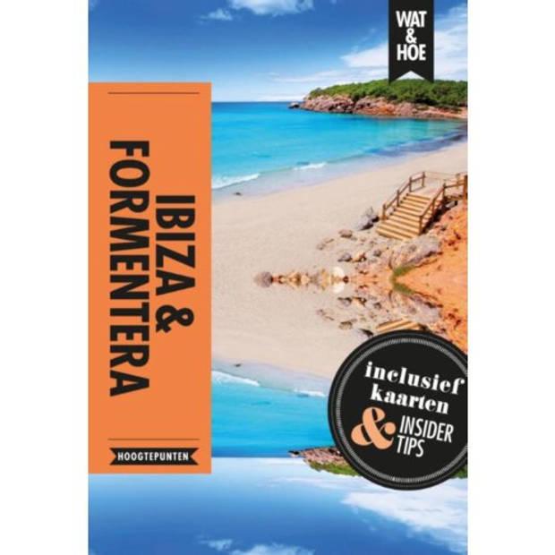 Ibiza & Formentera - Wat & Hoe Reisgids