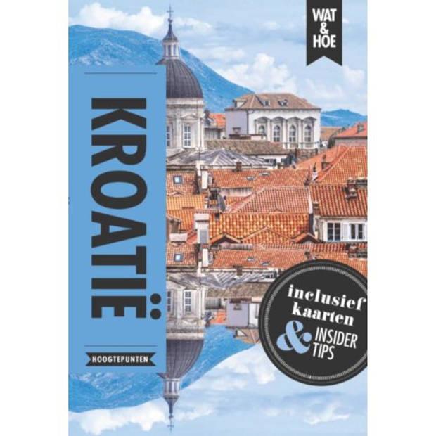 Kroatië - Wat & Hoe Reisgids