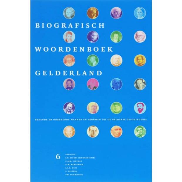 Biografisch Woordenboek Gelderland / 6 -