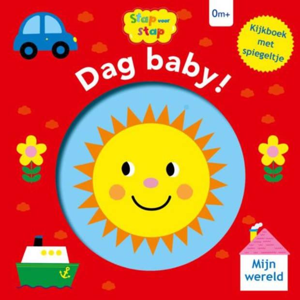 Dag Baby! / 0m+ - Stap Voor Stap