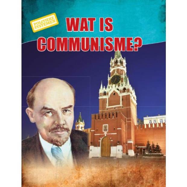 Wat is communisme? - Politieke systemen