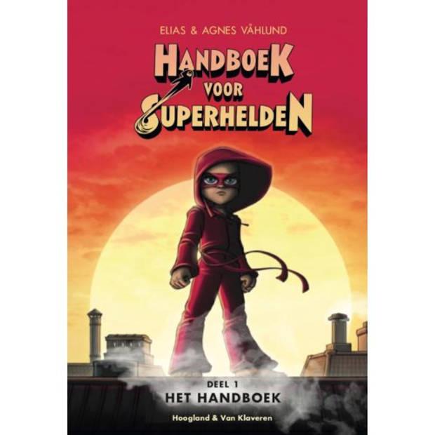Handboek voor superhelden / deel 1 - Handboek voor