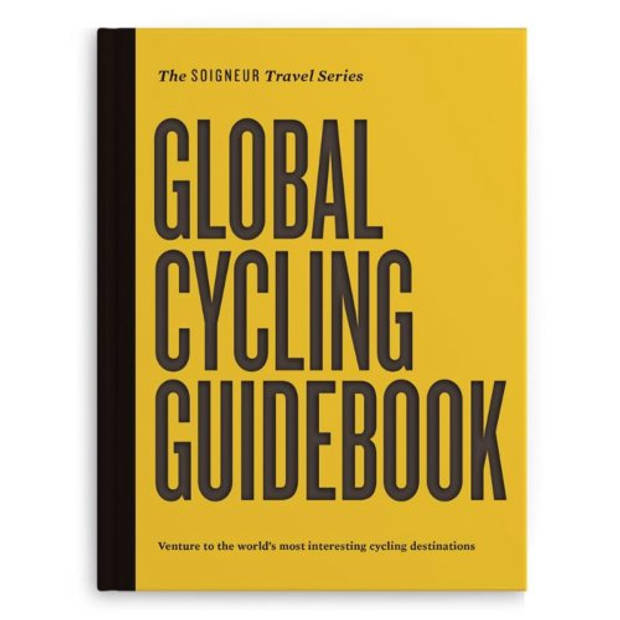 Global Cycling Guidebook - The Soigneur Travel