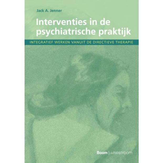 Interventies In De Psychiatrische Praktijk