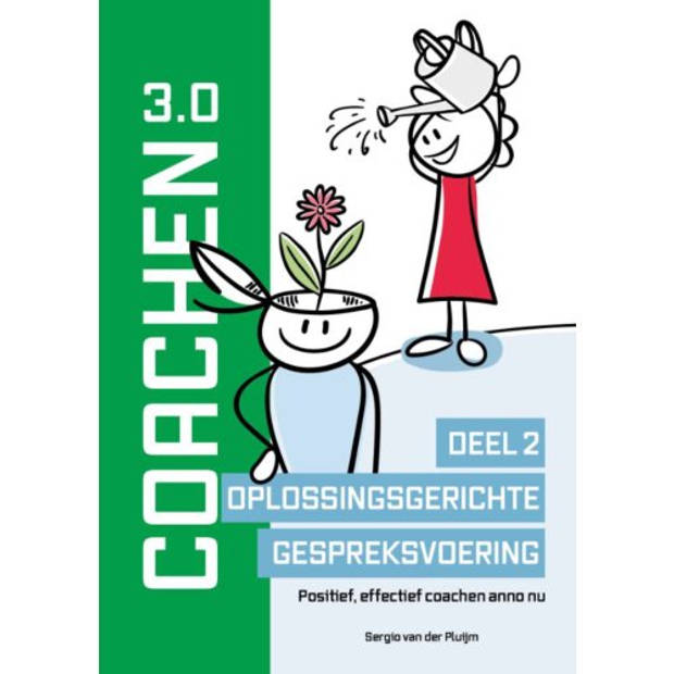 Coachen 3.0 / Deel 2 Oplossingsgerichte