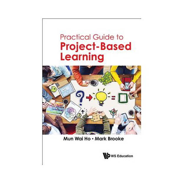 Practical Guide To Project-Based Learning