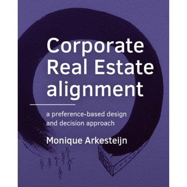 Corporate Real Estate Alignment - A+Be