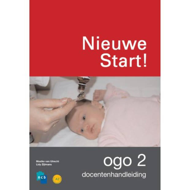 Nieuwe Start! Ogo / Deel 2 / Docentenhandleiding