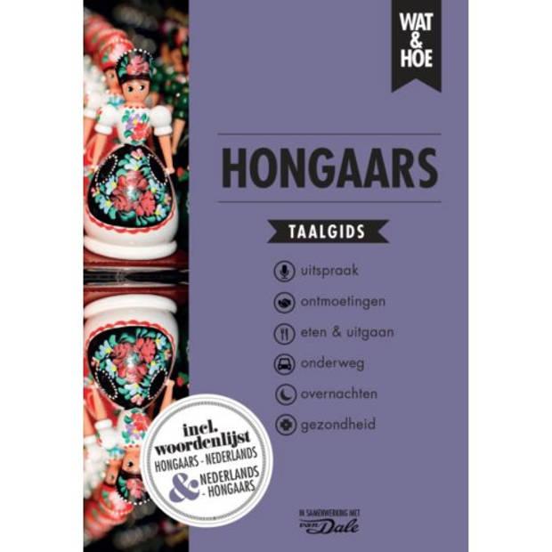Hongaars - Wat & Hoe Taalgids