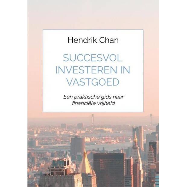Succesvol investeren in vastgoed