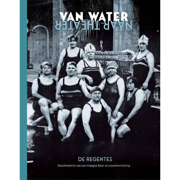 Van water naar theater