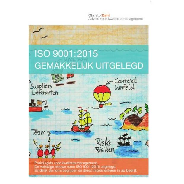 ISO 9001:2015 gemakkelijk uitgelegd